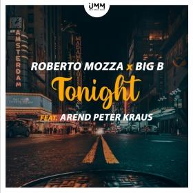 ROBERTO MOZZA X BIG B FT. AREND PETER KRAUS - TONIGHT